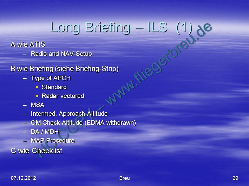 Long Briefing – ILS (1) C wie Checklist A wie ATIS