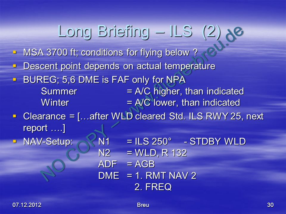 Long Briefing – ILS (2) MSA 3700 ft; conditions for flying below