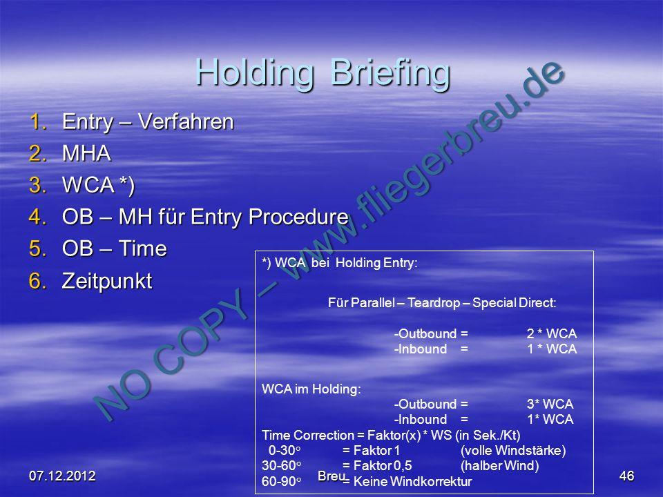 Holding Briefing Entry – Verfahren MHA WCA *)