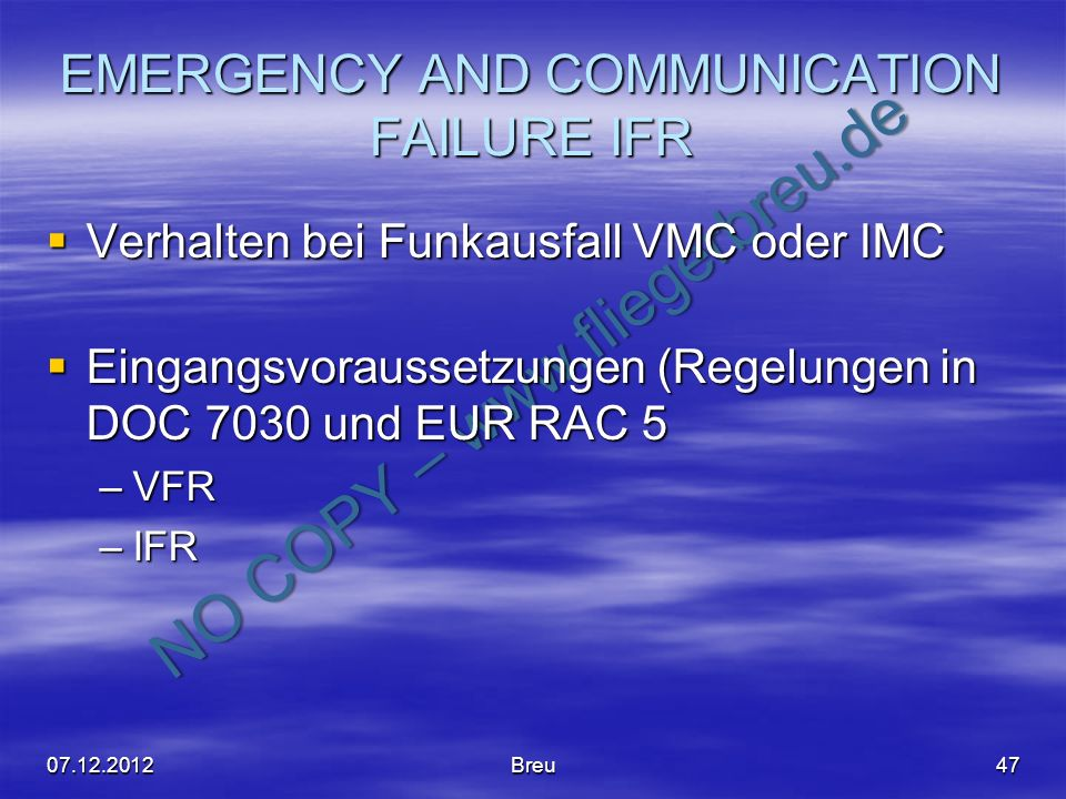 EMERGENCY AND COMMUNICATION FAILURE IFR