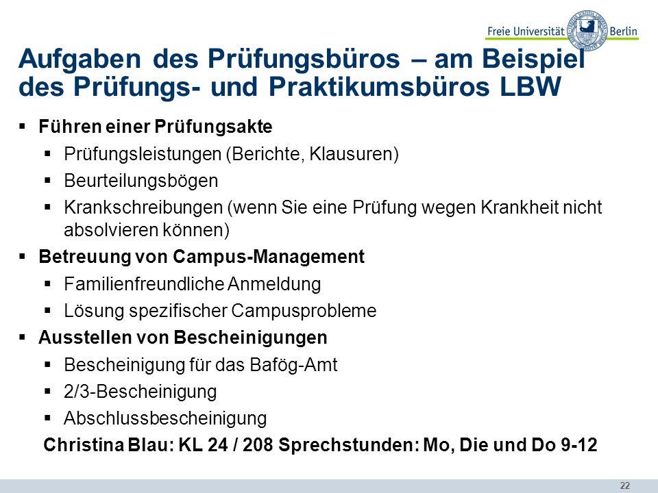 Aufgaben des Prüfungsbüros – am Beispiel des Prüfungs- und Praktikumsbüros LBW