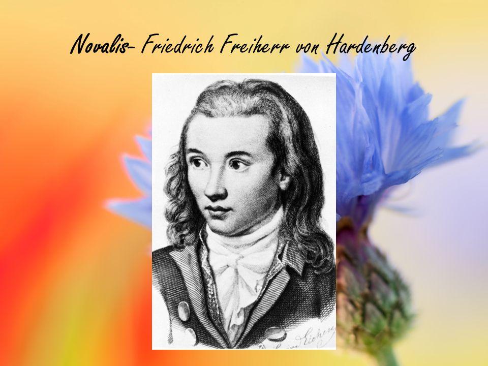 Novalis- Friedrich Freiherr von Hardenberg