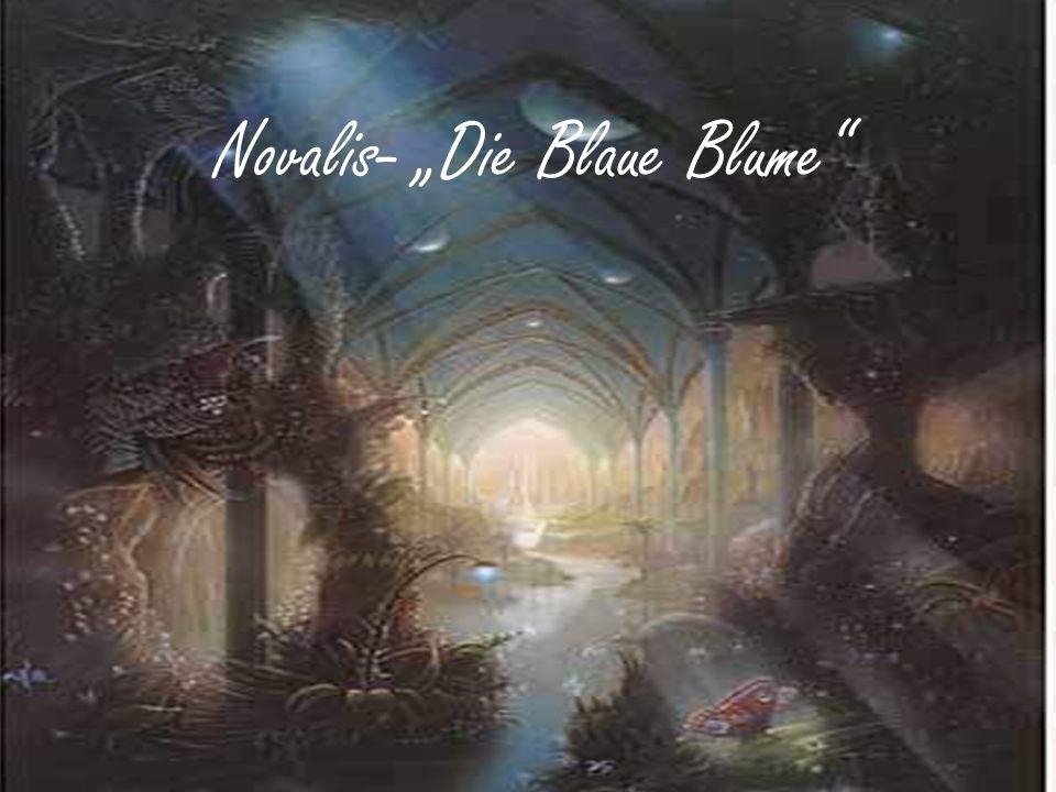 """Novalis- """"Die Blaue Blume"""