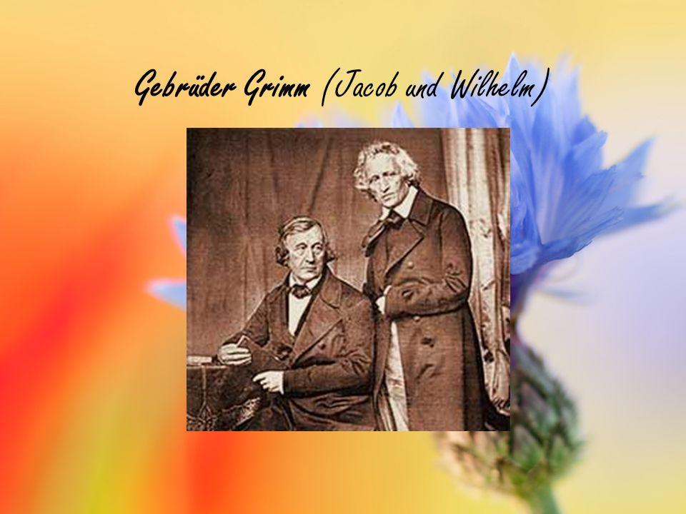 Gebrüder Grimm (Jacob und Wilhelm)