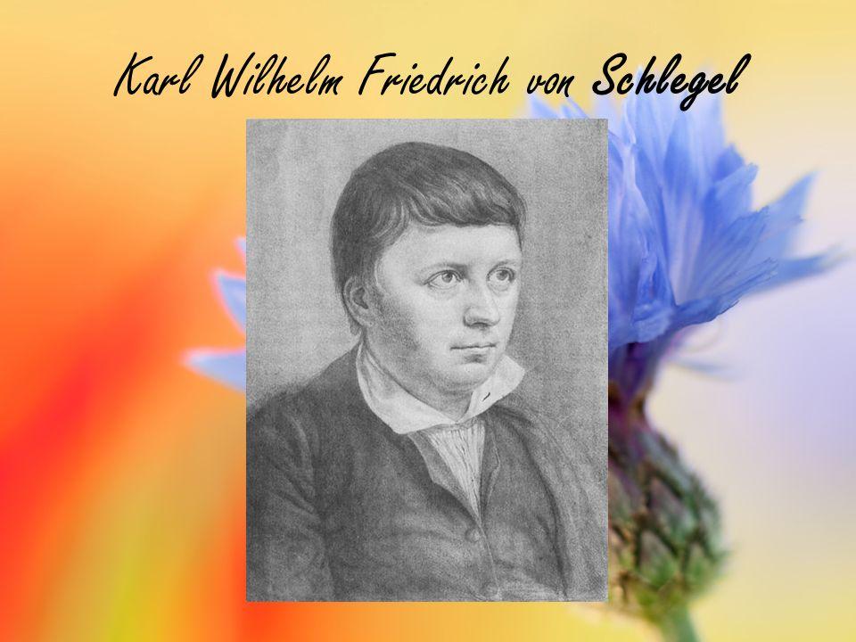 Karl Wilhelm Friedrich von Schlegel