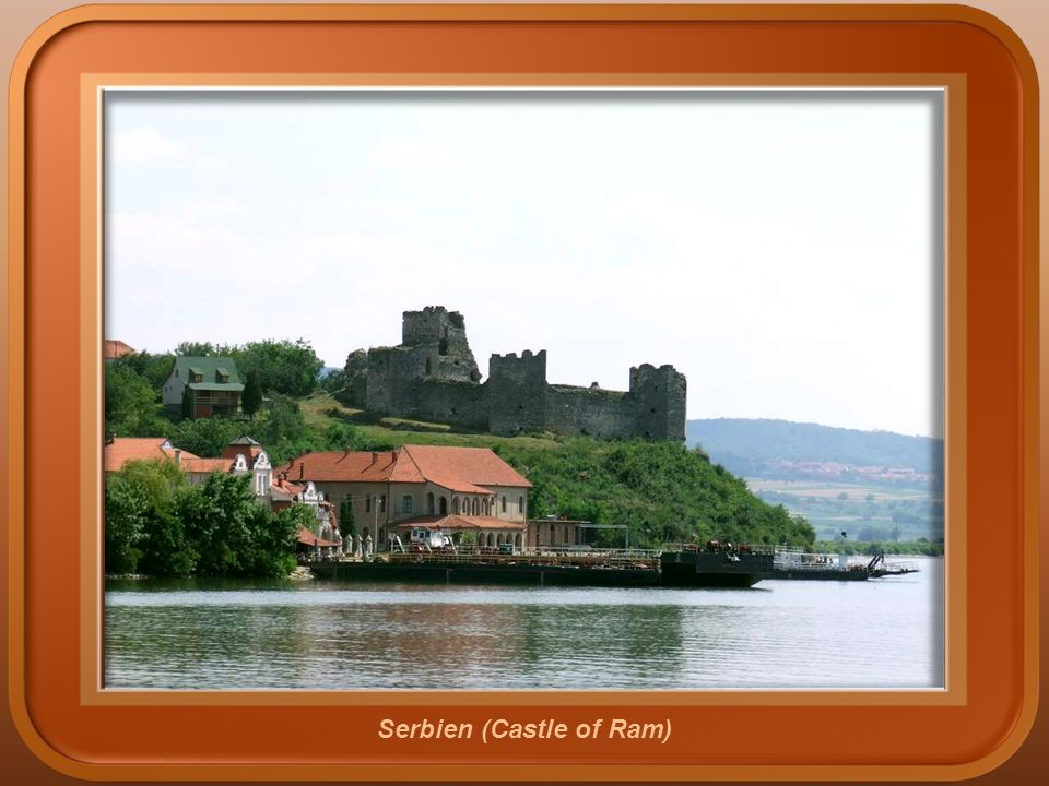 Serbien (Castle of Ram)
