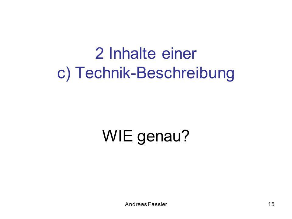2 Inhalte einer c) Technik-Beschreibung