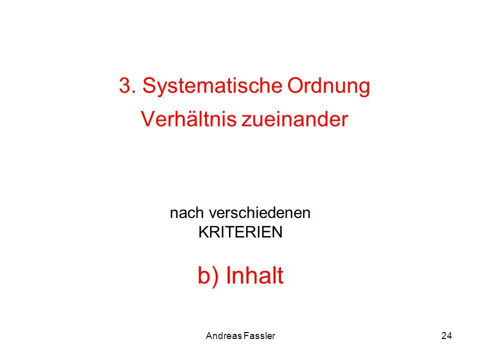 3. Systematische Ordnung Verhältnis zueinander