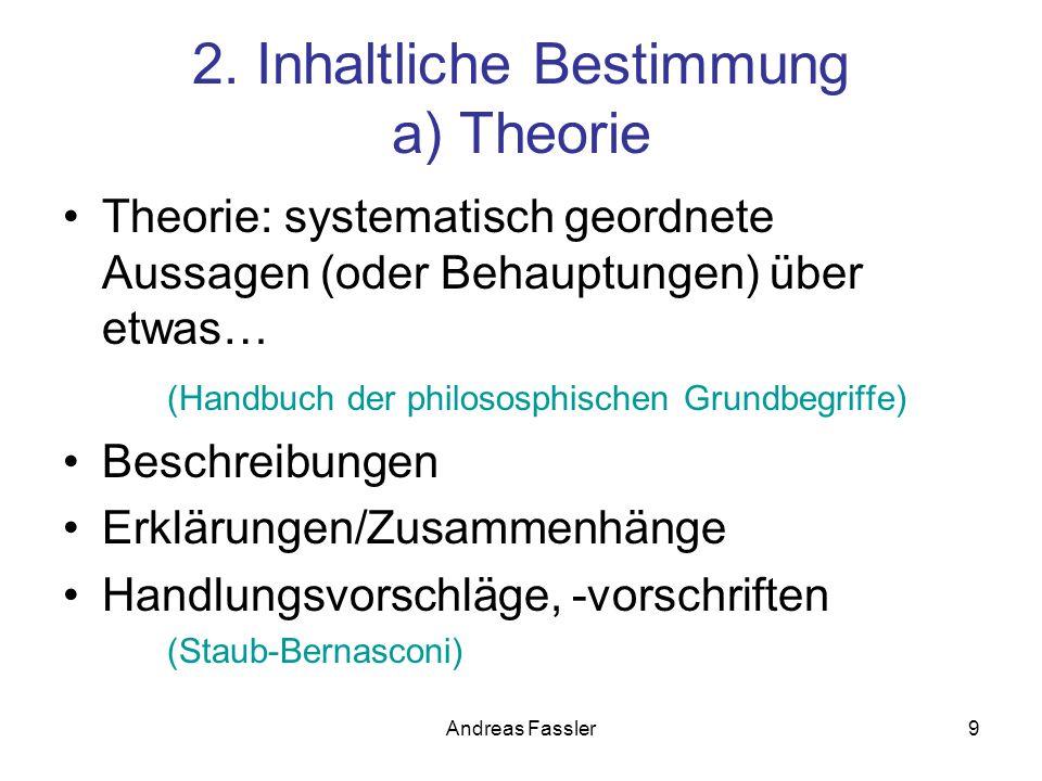 2. Inhaltliche Bestimmung a) Theorie
