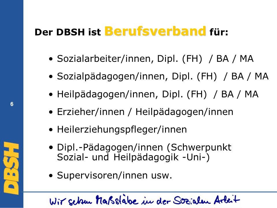 Der DBSH ist Berufsverband für: