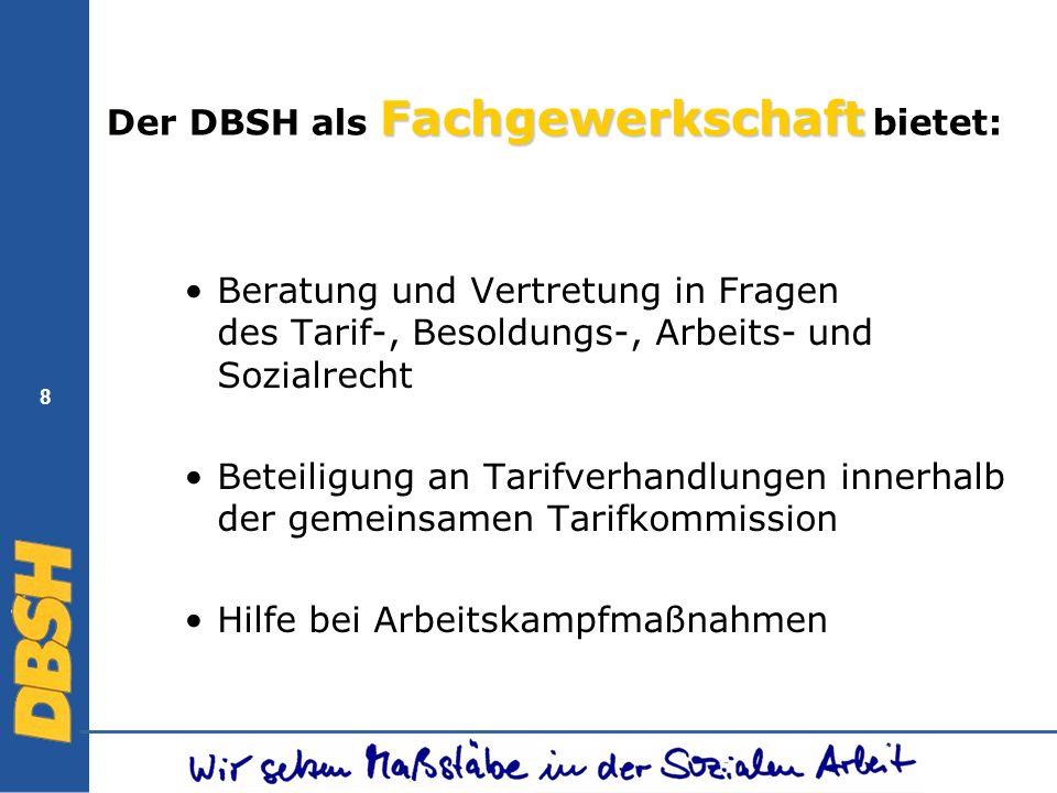 Der DBSH als Fachgewerkschaft bietet: