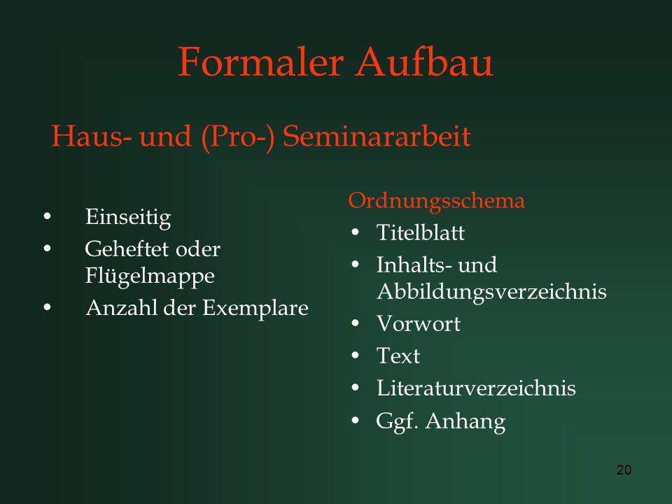 Haus- und (Pro-) Seminararbeit