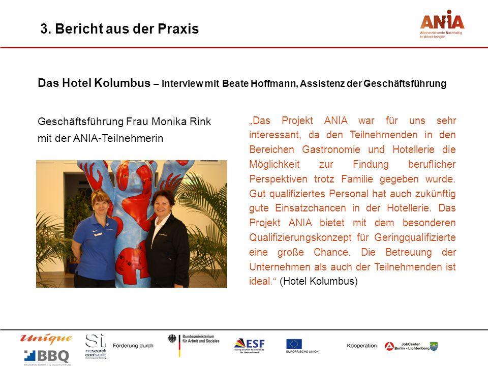 3. Bericht aus der Praxis Das Hotel Kolumbus – Interview mit Beate Hoffmann, Assistenz der Geschäftsführung.