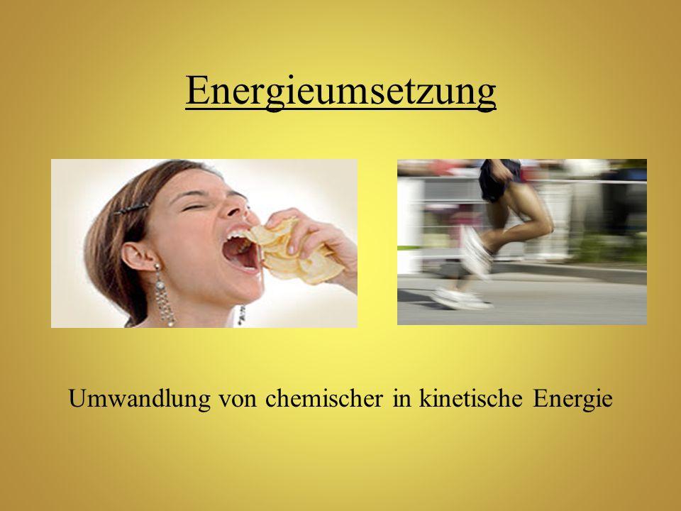 Umwandlung von chemischer in kinetische Energie
