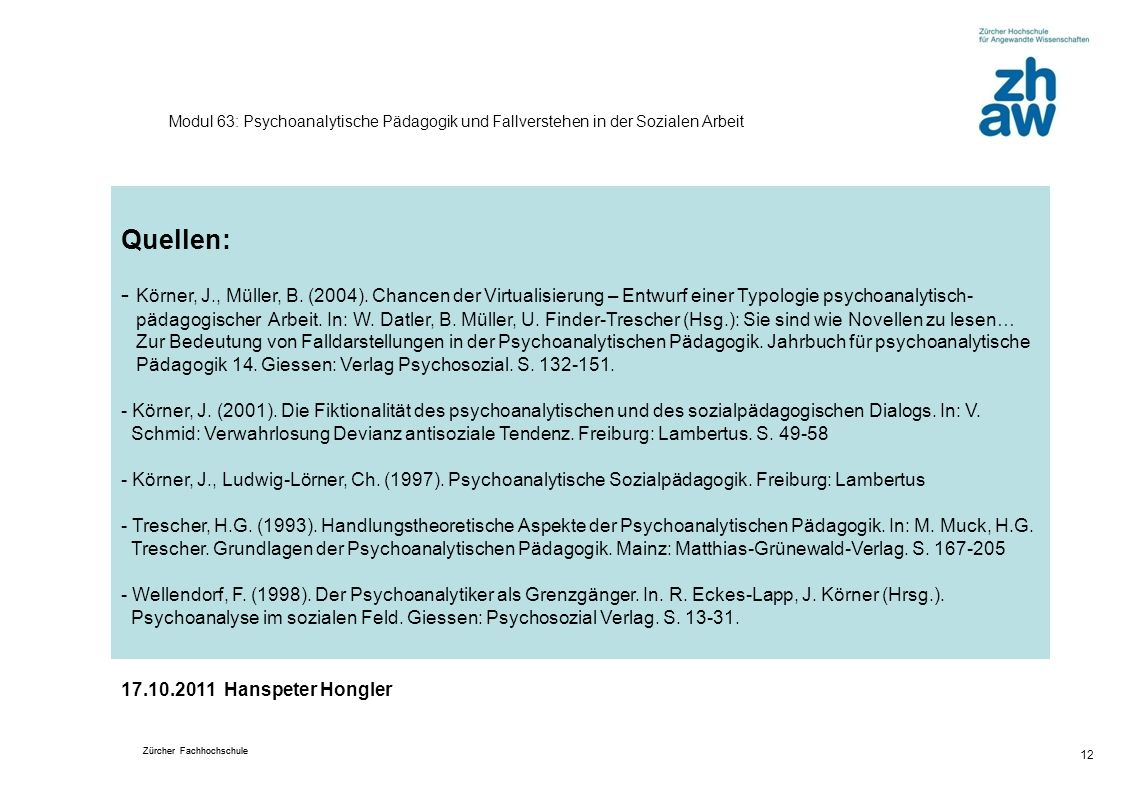 Modul 63: Psychoanalytische Pädagogik und Fallverstehen in der Sozialen Arbeit