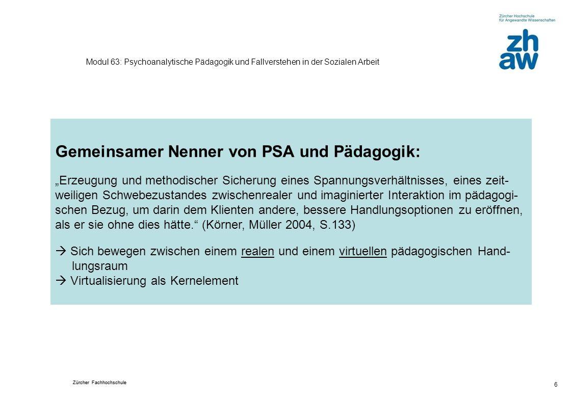 Gemeinsamer Nenner von PSA und Pädagogik: