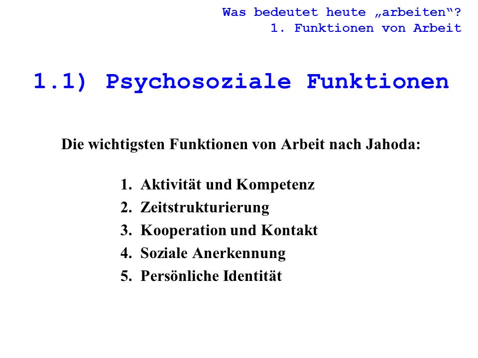 1.1) Psychosoziale Funktionen