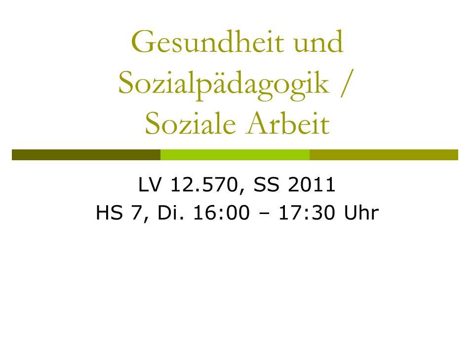 Gesundheit und Sozialpädagogik / Soziale Arbeit