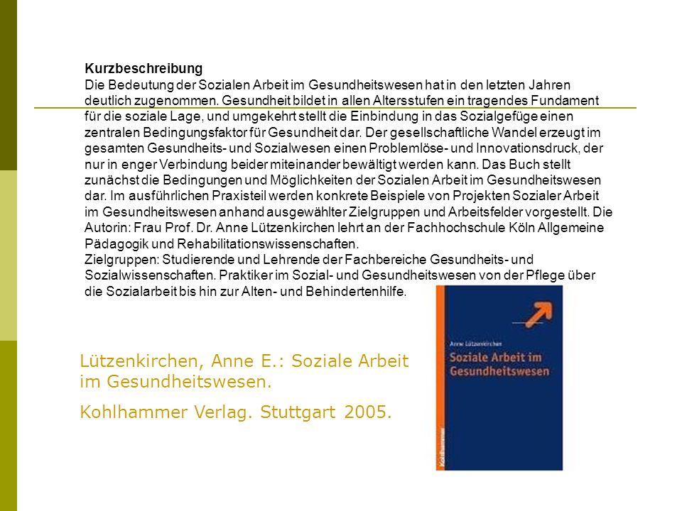 Lützenkirchen, Anne E.: Soziale Arbeit im Gesundheitswesen.