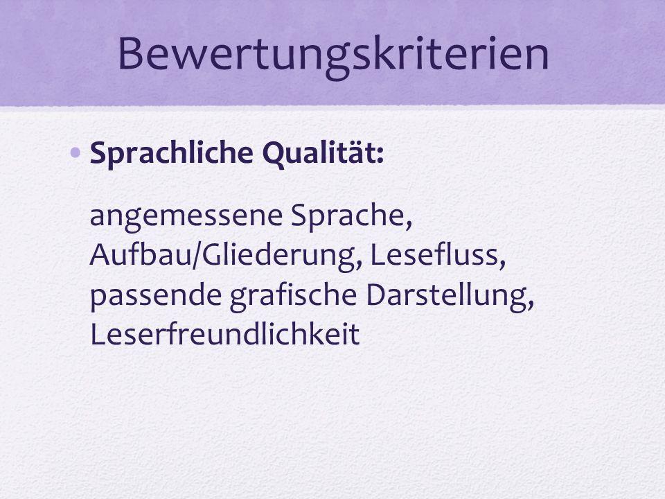 Bewertungskriterien Sprachliche Qualität: