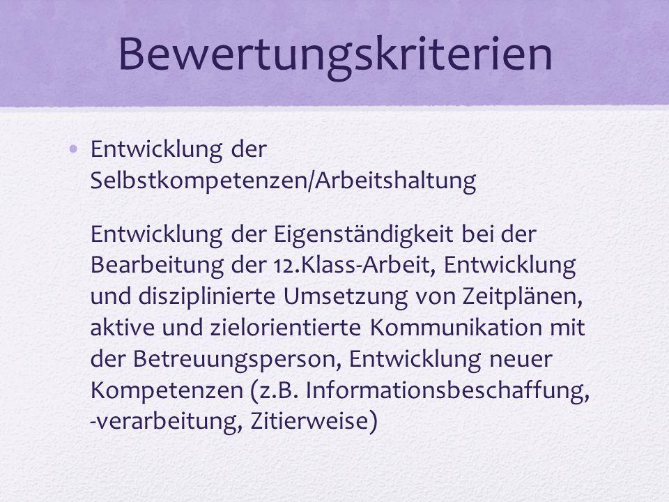 Bewertungskriterien Entwicklung der Selbstkompetenzen/Arbeitshaltung