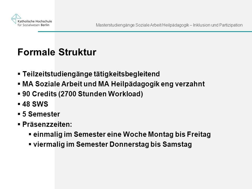 Formale Struktur Teilzeitstudiengänge tätigkeitsbegleitend