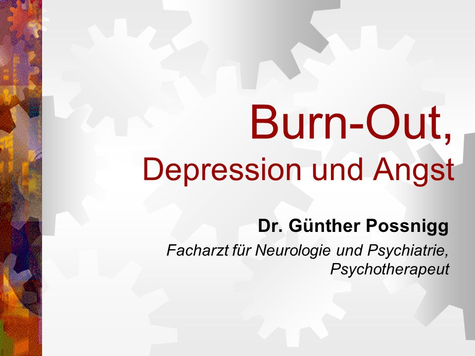 Burn-Out, Depression und Angst