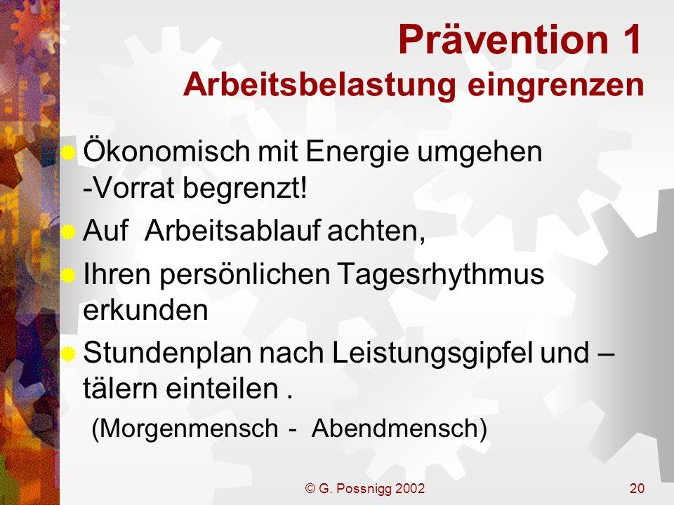 Prävention 1 Arbeitsbelastung eingrenzen