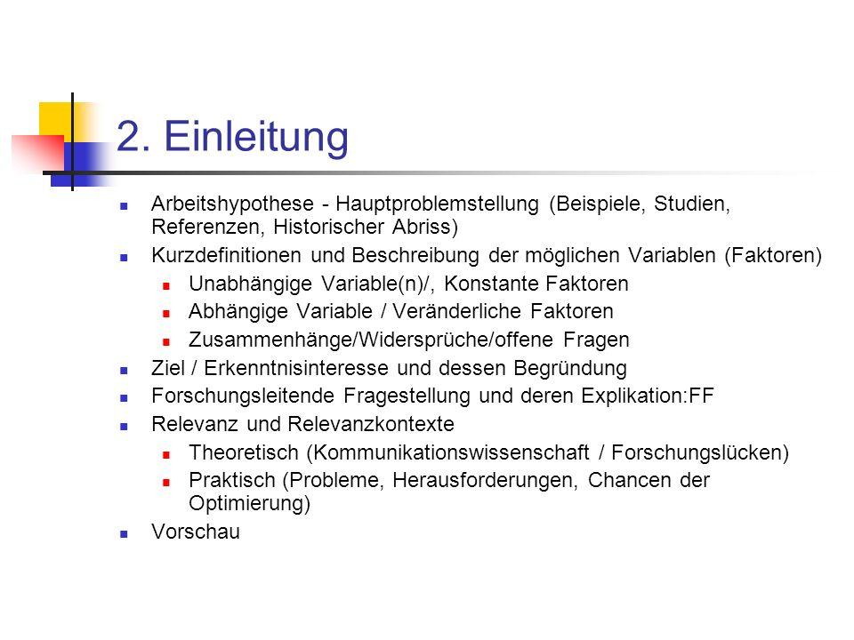 2. Einleitung Arbeitshypothese - Hauptproblemstellung (Beispiele, Studien, Referenzen, Historischer Abriss)