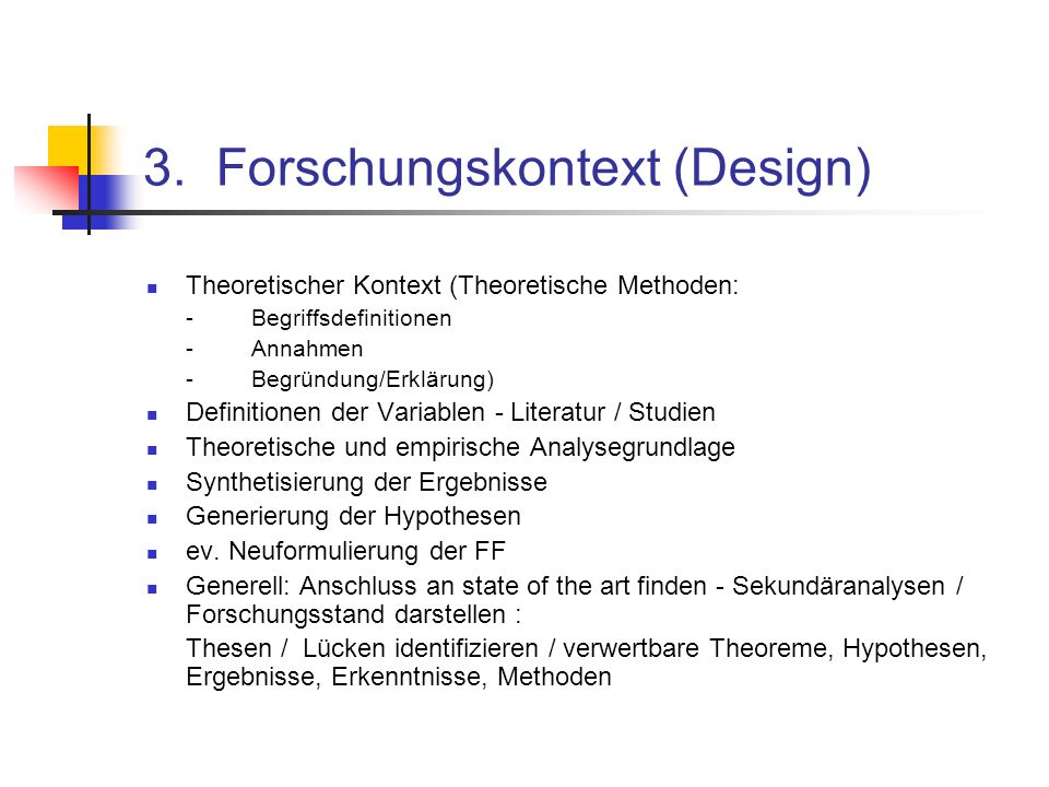 3. Forschungskontext (Design)