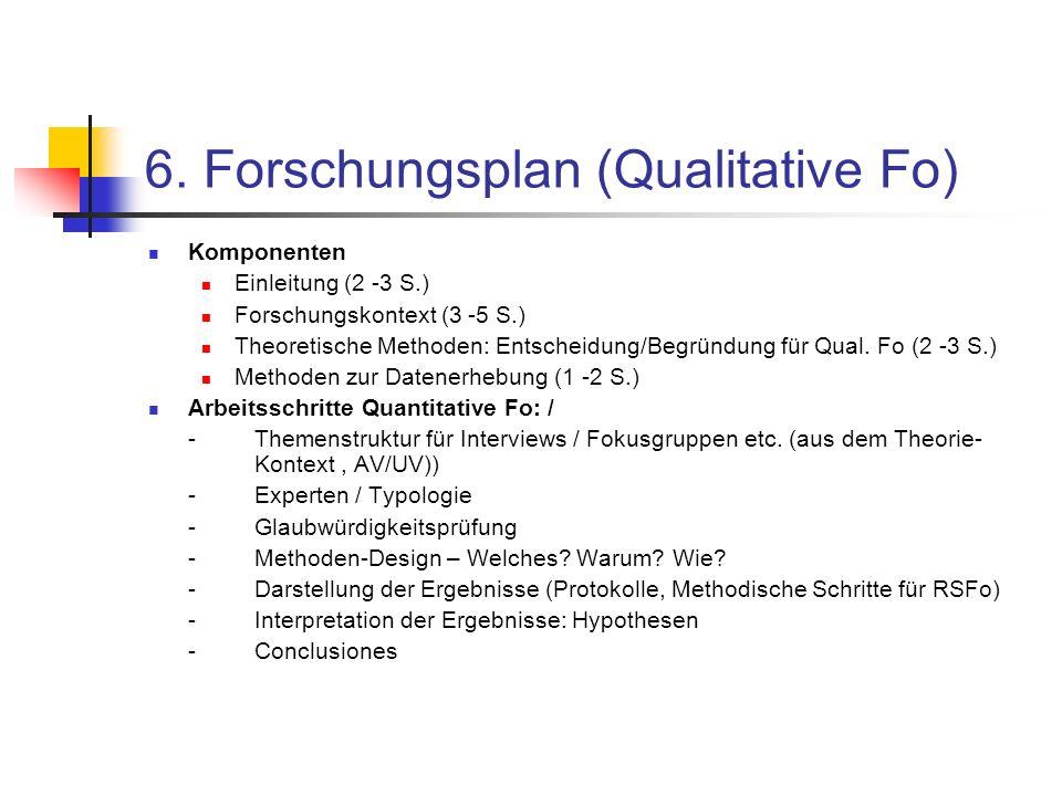 6. Forschungsplan (Qualitative Fo)
