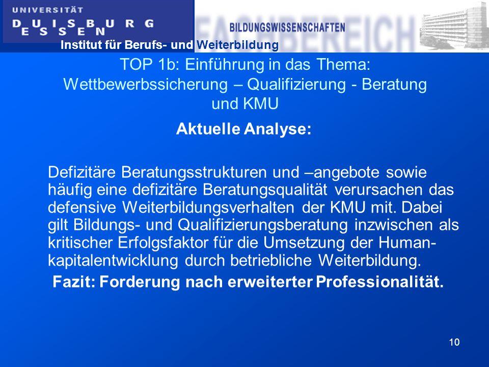 TOP 1b: Einführung in das Thema: Wettbewerbssicherung – Qualifizierung - Beratung und KMU