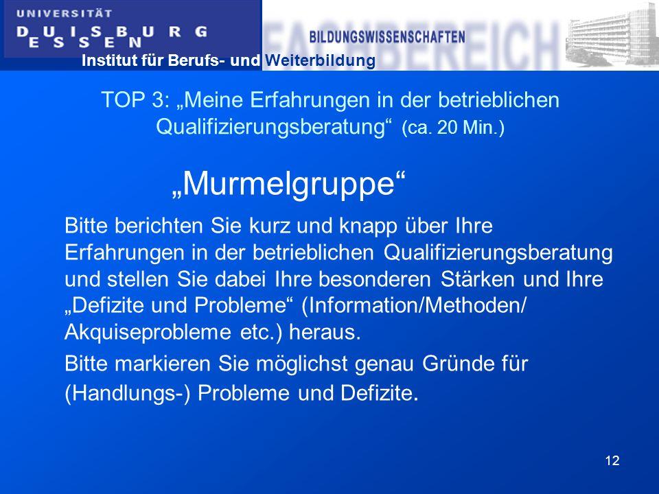 """TOP 3: """"Meine Erfahrungen in der betrieblichen Qualifizierungsberatung (ca. 20 Min.)"""