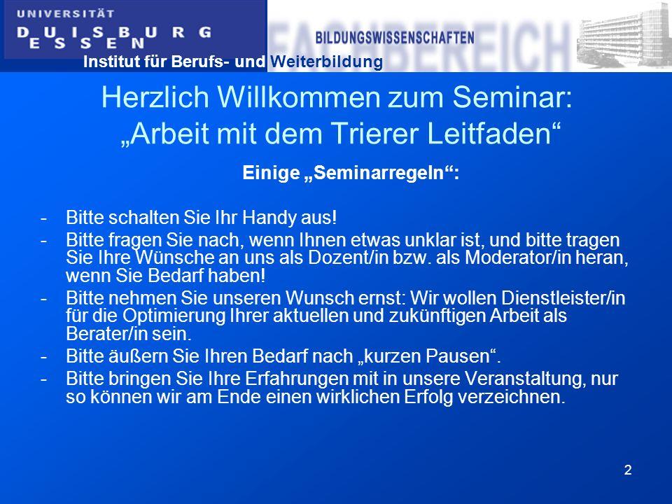 """Herzlich Willkommen zum Seminar: """"Arbeit mit dem Trierer Leitfaden"""