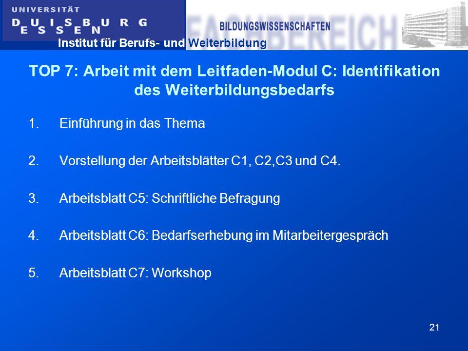 TOP 7: Arbeit mit dem Leitfaden-Modul C: Identifikation des Weiterbildungsbedarfs