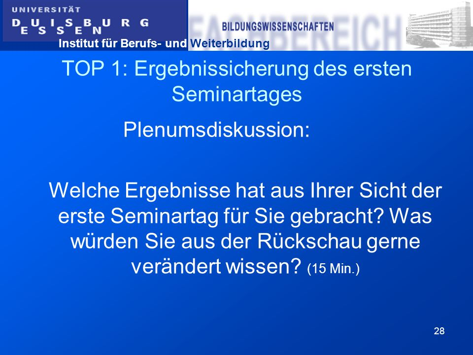 TOP 1: Ergebnissicherung des ersten Seminartages