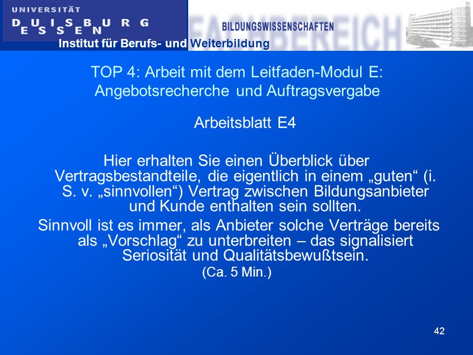 TOP 4: Arbeit mit dem Leitfaden-Modul E: Angebotsrecherche und Auftragsvergabe
