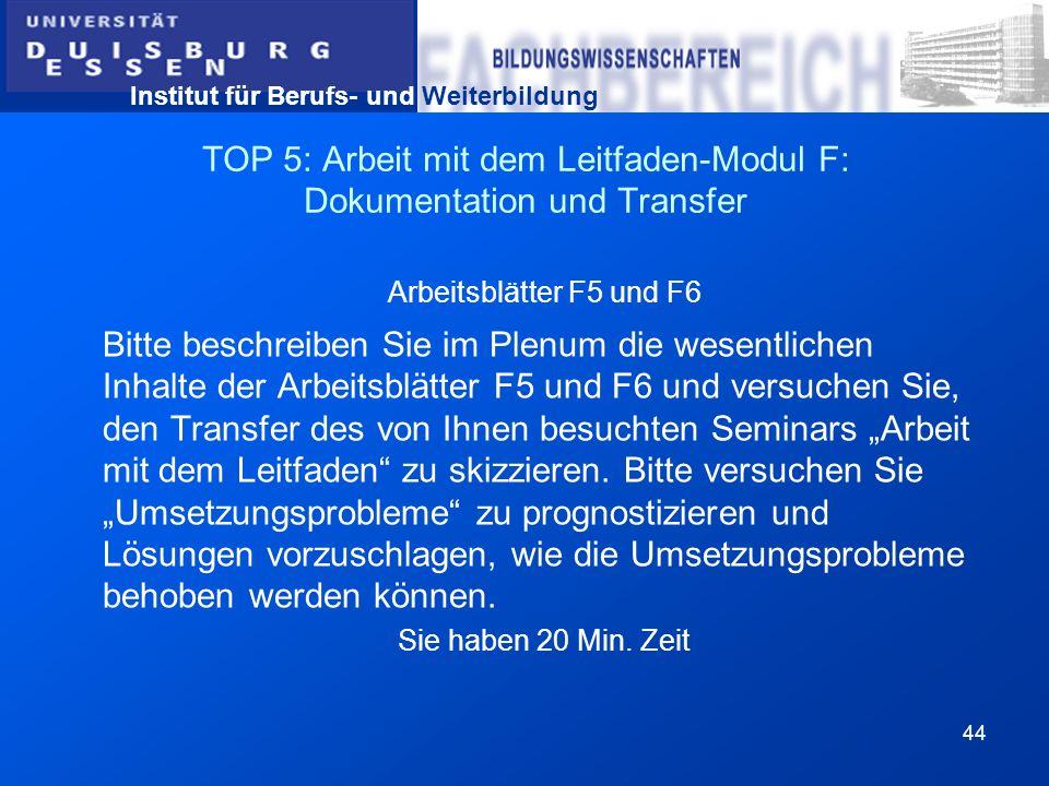 TOP 5: Arbeit mit dem Leitfaden-Modul F: Dokumentation und Transfer