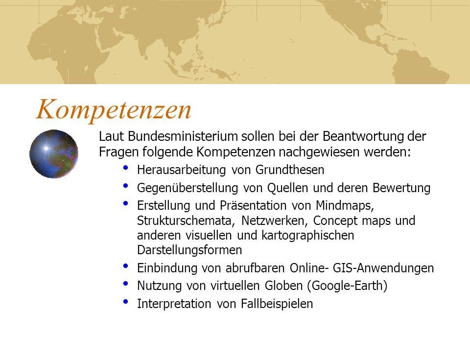 Kompetenzen Laut Bundesministerium sollen bei der Beantwortung der Fragen folgende Kompetenzen nachgewiesen werden:
