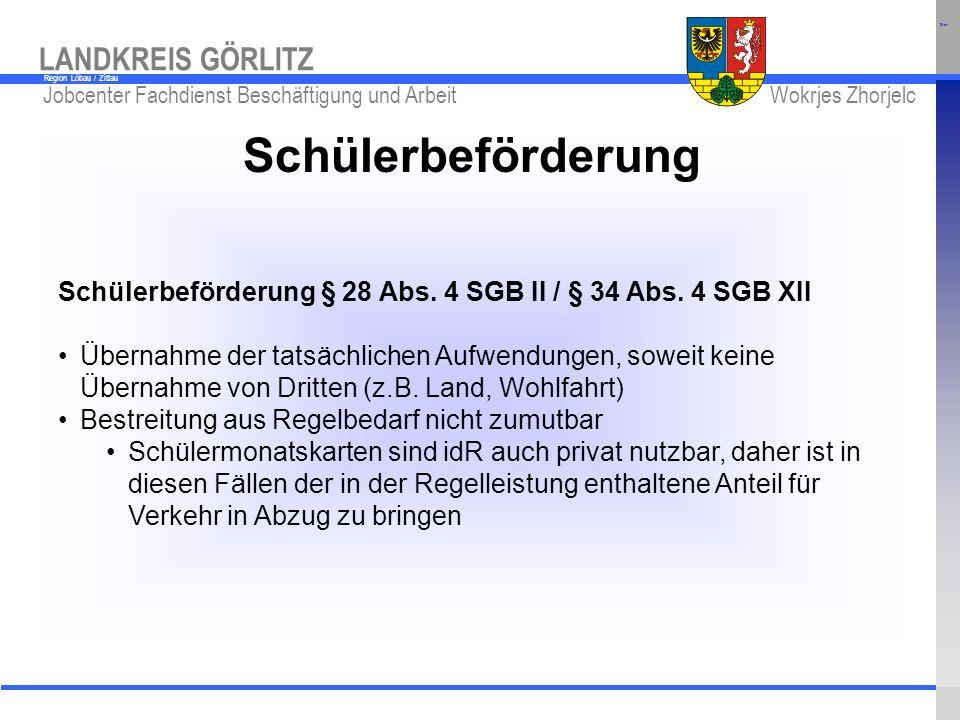 Start Schülerbeförderung. Schülerbeförderung § 28 Abs. 4 SGB II / § 34 Abs. 4 SGB XII.