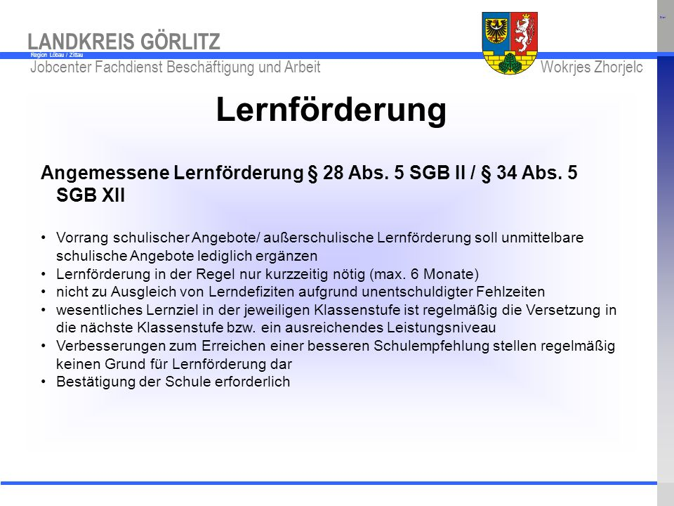 Start Lernförderung. Angemessene Lernförderung § 28 Abs. 5 SGB II / § 34 Abs. 5 SGB XII.