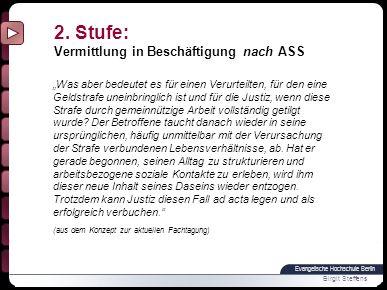 2. Stufe: Vermittlung in Beschäftigung nach ASS