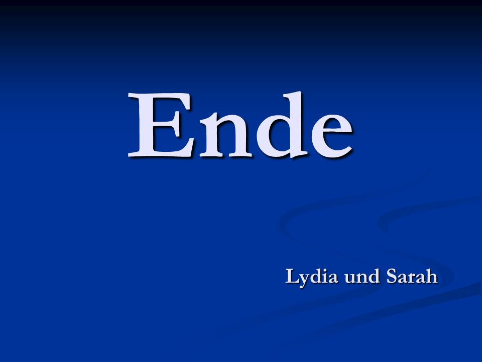 Ende Lydia und Sarah