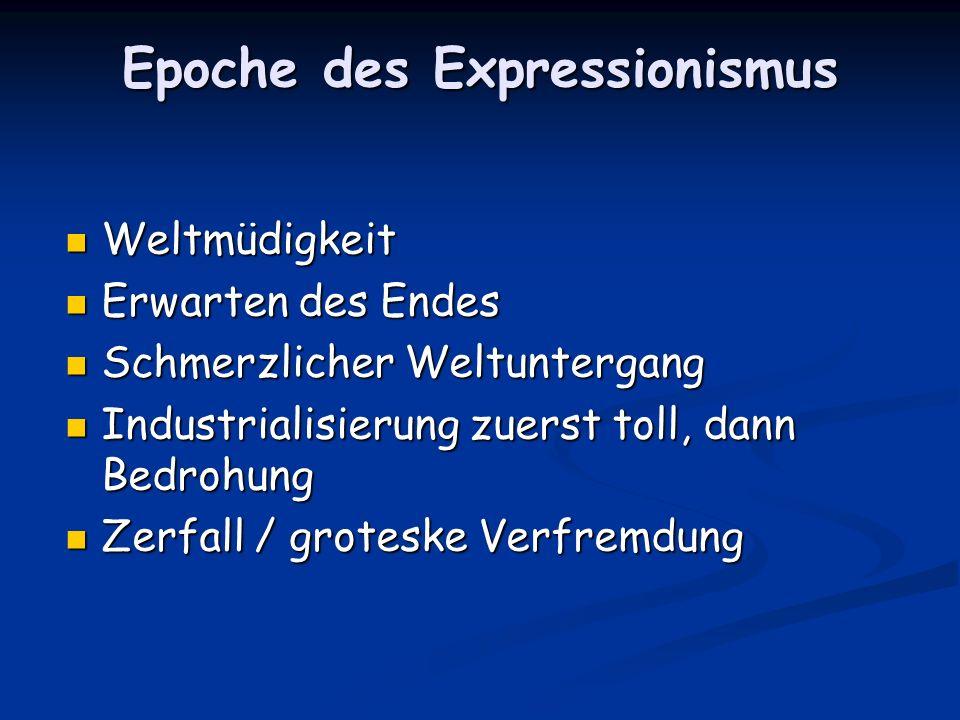 Epoche des Expressionismus