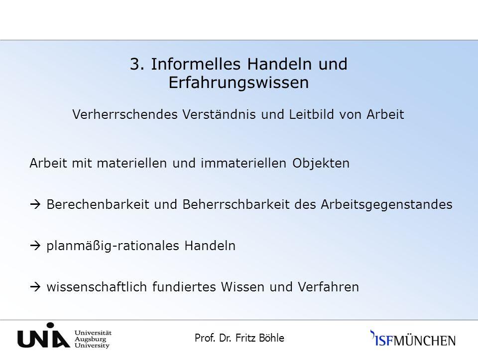 3. Informelles Handeln und Erfahrungswissen