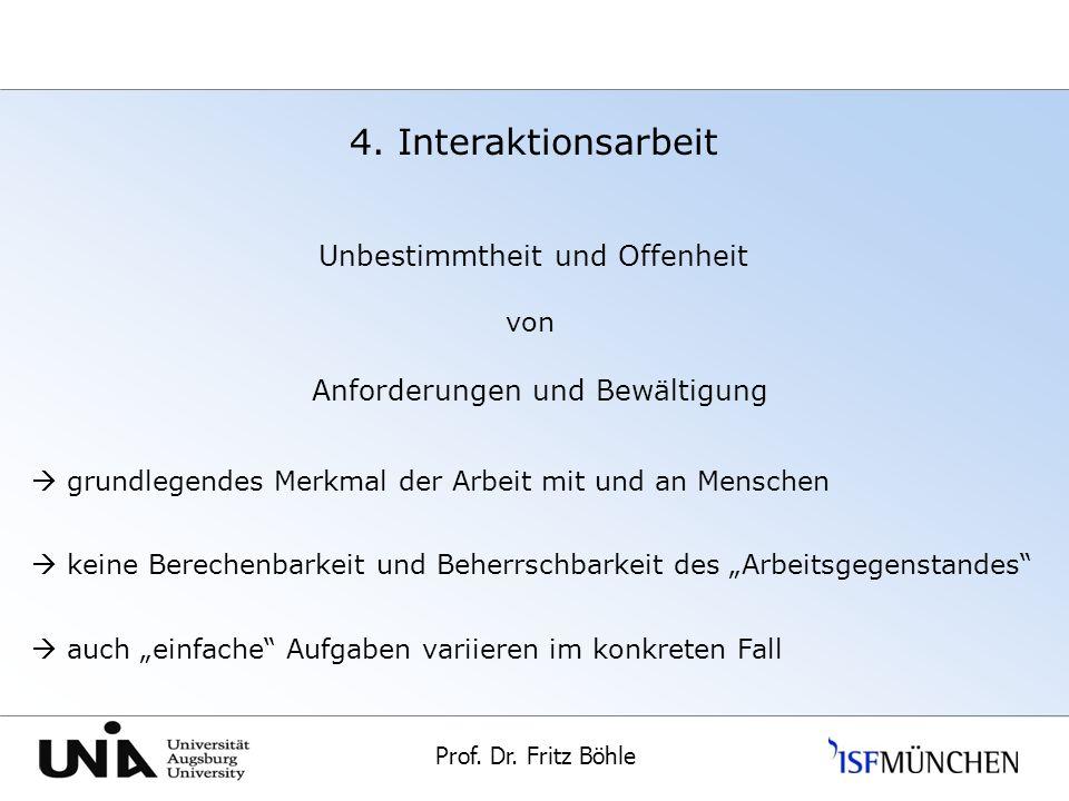4. Interaktionsarbeit Unbestimmtheit und Offenheit