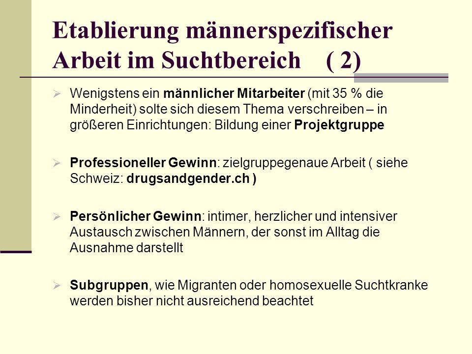 Etablierung männerspezifischer Arbeit im Suchtbereich ( 2)