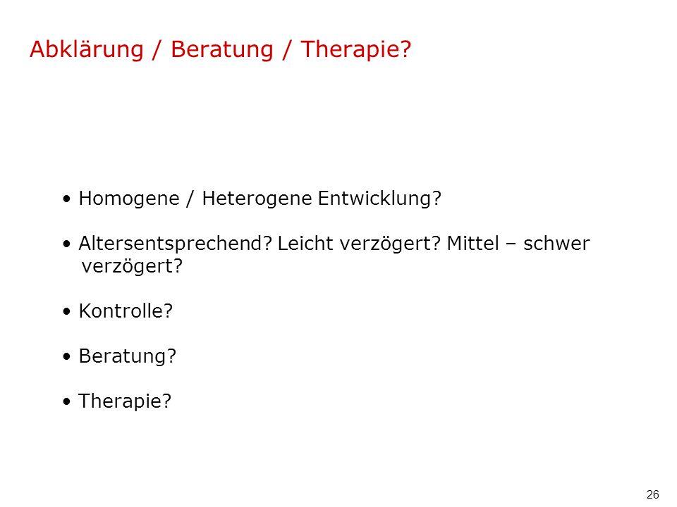 Abklärung / Beratung / Therapie