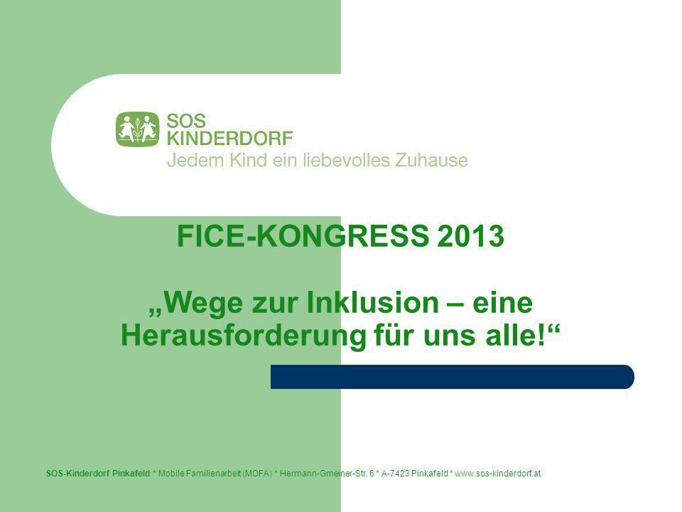"""FICE-KONGRESS 2013 """"Wege zur Inklusion – eine Herausforderung für uns alle!"""