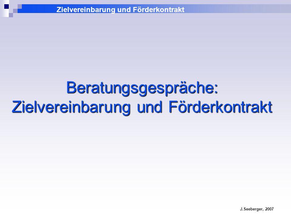 Beratungsgespräche: Zielvereinbarung und Förderkontrakt